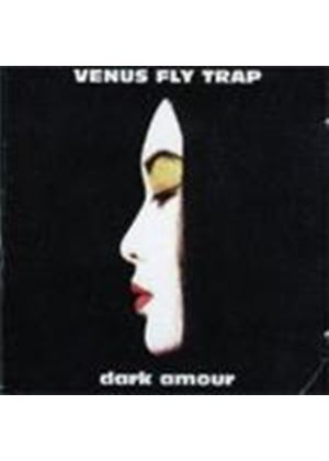 Venus Fly Trap - Dark Amour (Music CD)