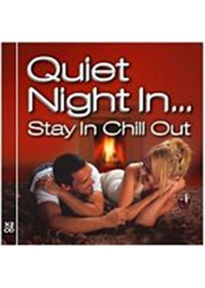 Various Artists - Quiet Night In...Stay In Chill Out (Music CD)