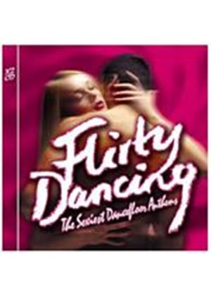 Various Artists - Flirty Dancing - The Sexiest Dancefloor Anthems (Music CD)