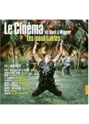 VARIOUS COMPOSERS - Unforgettable - Classical Music At The Cinema