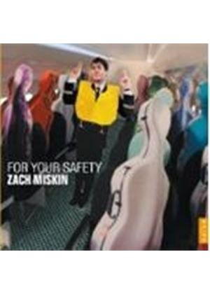 Zach Miskin - For Your Safety (Music CD)