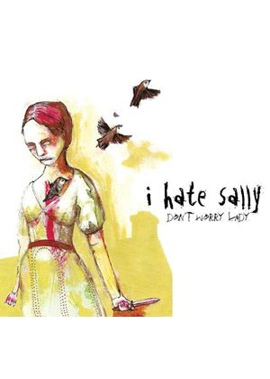 I Hate Sally - Don't Worry Lady [US Import]