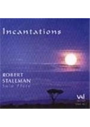 Incantations: 20th Century Works for Solo Flute
