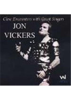 Close Encounters with Great Singers - Jon Vickers