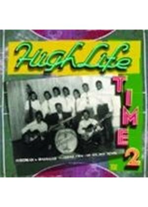 Various Artists - Highlife Time Vol.2 (Music CD)