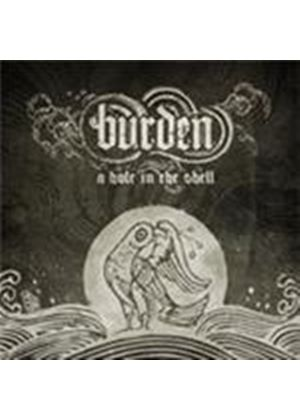 Burden - Hole In The Shell, A (Music CD)