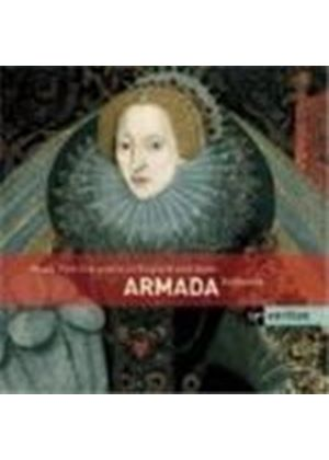 Armada - Music from the Courts of Philip II & Elizabeth I