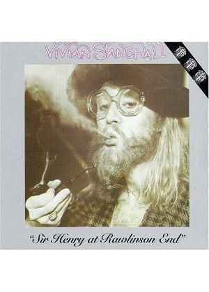 Vivian Stanshall - Sir Henry At Rawlinson End (Music CD)