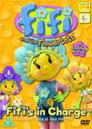 Fifi And The Flowertots - Fifis In Charge