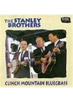 Stanley Brothers (The) - Clinch Mountain Bluegrass