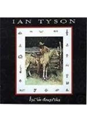 Ian Tyson - All The Good'uns