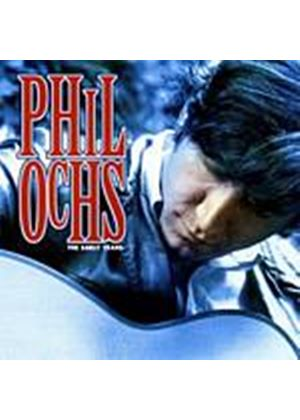 Phil Ochs - The Early Years (Music CD)