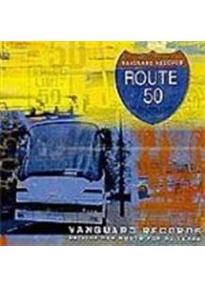 Various Artists - Route 50 - Driving New Roots For 50 Years