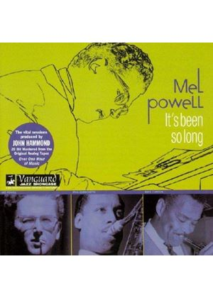 Mel Powell - Its Been Too Long