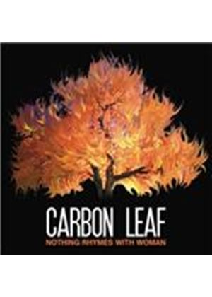 Carbon Leaf - Nothing Rhymes With Woman (Music CD)