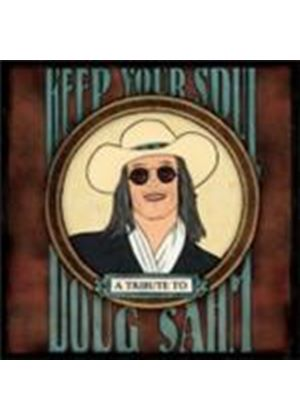Various Artists - Keep Your Soul (A Tribute To Doug Sahm) (Music CD)