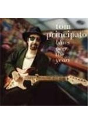 Tom Principato - Blues Over The Years