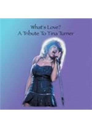 Various Artists - What's Love (Tribute To Tina Turner) (Music CD)