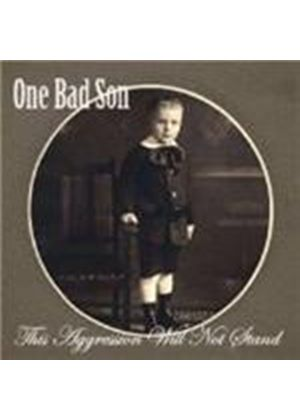 One Bad Son - Aggression, The (Music CD)
