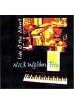 Nick Weldon Trio - Live At The Albert