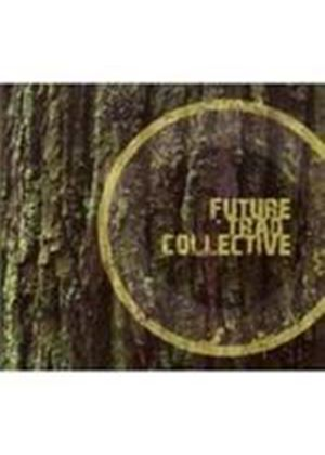 Future Trad Collective - Future Trad Collective (Music CD)