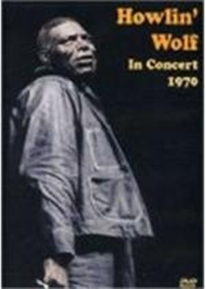 Howlin Wolf In Concert 1970