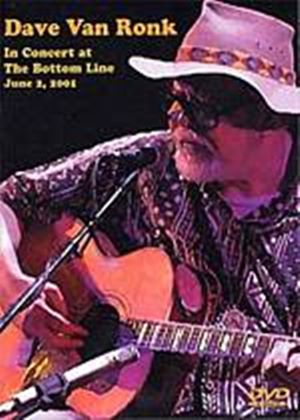 Dave Van Ronk - In Concert At The Bottom Line 2001