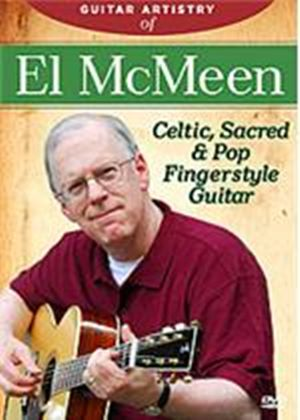 Guitar Artistry Of El Mcmeen - Celtic, Sacred And Pop Fingerstyle Guitar