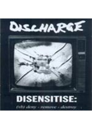 Discharge - Disensitise (VB - Deny Remove Destroy) (Music CD)