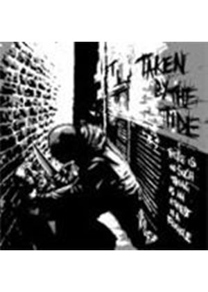 Taken By The Tide - There's No Such Thing As An Atheist In A Foxhole (Music CD)