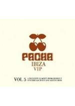 Various Artists - Pacha Vip, Vol. 5 (Music CD)