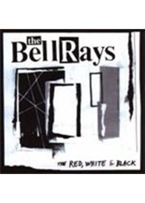 The BellRays - The Red, White And Black (Music CD)