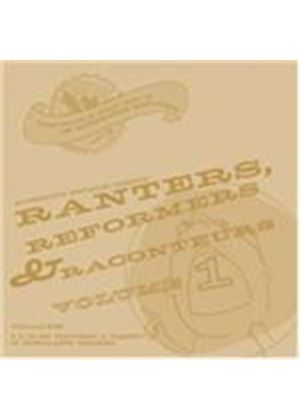 Various Artists - Ranters, Reformers and Raconteurs, Vol. 1 (Music CD)