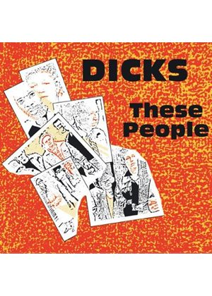 Dicks - These People + Peace (Music CD)