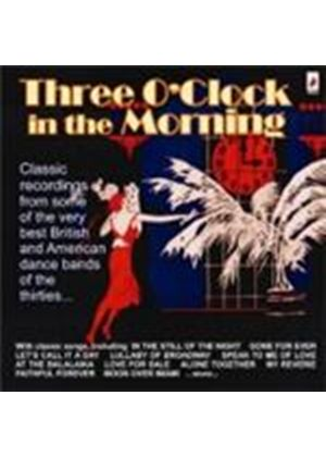 Various Artists - Three O'Clock In The Morning (Music CD)