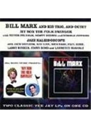 Bill Marx - My Son The Folk Swinger/Jazz Kaleidoscope