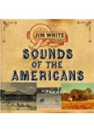 Jim White - Sounds Of The Americans (Music CD)