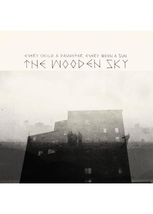 Wooden Sky (The) - Every Child a Daughter, Every Moon a Sun (Music CD)