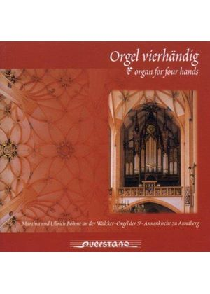 VARIOUS COMPOSERS - Organ For Four Hands (Martina And Ullrich Bohme)