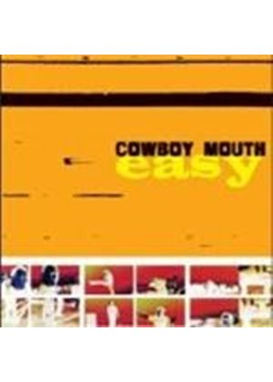 COWBOY MOUTH - Easy
