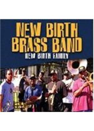 New Birth Brass Band - New Birth Family