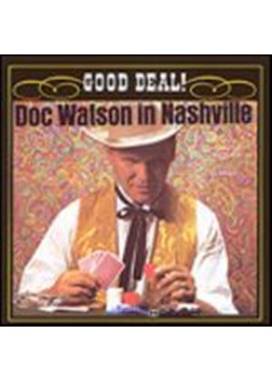 Doc Watson - Doc Watson In Nashville - Good Deal! (Music CD)