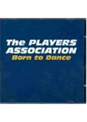 Players Association - Born To Dance (Music CD)