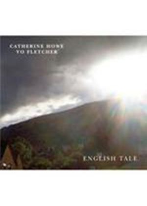 Catherine Howe & Vo Fletcher - English Tale (Music CD)