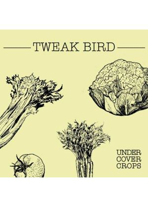 Tweak Bird - Undercover Crops (Music CD)