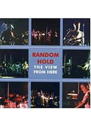 Random Hold - The View From Here (Music CD)