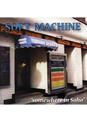Soft Machine - Somewhere In Soho (Music CD)