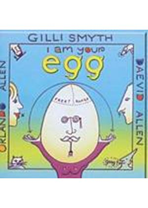 Gong - Orlando Allen/Gilli Smyth/Daevid Allen - I Am Your Egg (Music CD)