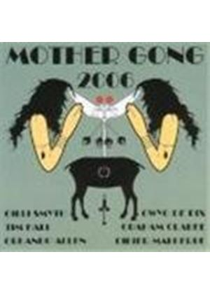 Mother Gong - 2006 (Music Cd)