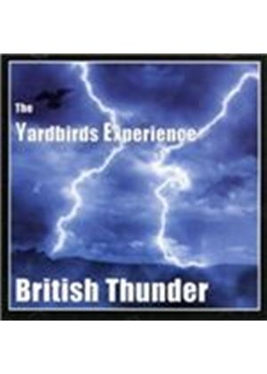 Yardbirds Experience - British Thunder (Music CD)